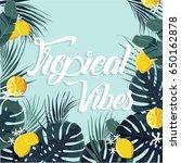 tropical summer vector...   Shutterstock .eps vector #650162878