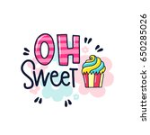 vector poster with phrase  cake ... | Shutterstock .eps vector #650285026