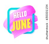 hello june pink smear in frame... | Shutterstock .eps vector #650331154