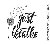 just breathe. inspirational... | Shutterstock .eps vector #650362036