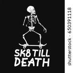 skate till death concept design ... | Shutterstock .eps vector #650391118