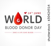world blood donor day lettering ... | Shutterstock .eps vector #650424514