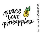 peace love pineapples | Shutterstock .eps vector #650481580