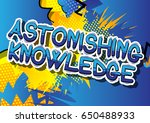 astonishing knowledge   comic... | Shutterstock .eps vector #650488933