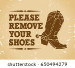 please remove your shoes.... | Shutterstock .eps vector #650494279