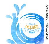 world oceans day. the... | Shutterstock .eps vector #650505529