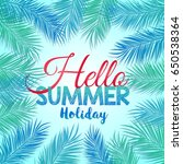 hello summer holiday | Shutterstock . vector #650538364