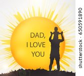 happy fathers day concept with... | Shutterstock . vector #650591890