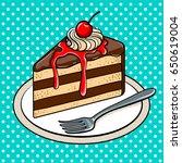 slice of cake on plate pop art... | Shutterstock . vector #650619004
