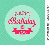 happy birthday greeting card.... | Shutterstock .eps vector #650792764