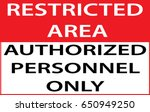 restricted area authorized... | Shutterstock .eps vector #650949250