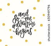 trendy hand lettering poster....   Shutterstock .eps vector #650949796