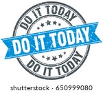 do it today round grunge ribbon ...   Shutterstock .eps vector #650999080