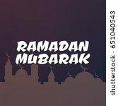 ramadan kareem beautiful...   Shutterstock .eps vector #651040543