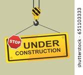 under construction hanging hook ... | Shutterstock .eps vector #651103333
