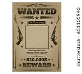 wanted poster with rough... | Shutterstock .eps vector #651105940