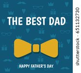 happy father's day greeting...   Shutterstock .eps vector #651132730