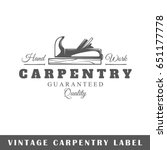 carpentry label isolated on...   Shutterstock .eps vector #651177778