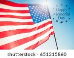 happy memorial day greeting ... | Shutterstock . vector #651215860