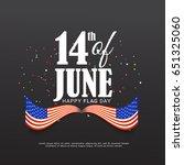 illustration of flag day... | Shutterstock .eps vector #651325060