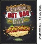 national hot dog day chalkboard ... | Shutterstock .eps vector #651391003