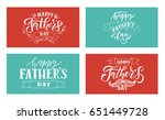happy fathers day lettering... | Shutterstock .eps vector #651449728