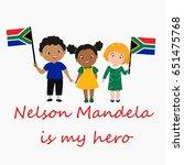 nelson mandela is my hero.... | Shutterstock .eps vector #651475768