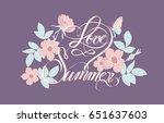 the inscription love summer... | Shutterstock .eps vector #651637603