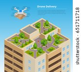 isometric drone fast delivery... | Shutterstock .eps vector #651711718