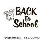 back to school   lettering... | Shutterstock .eps vector #651720940
