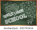 Welcome To School. A Blackboard ...