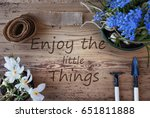 spring flowers  quote enjoy the ... | Shutterstock . vector #651811888