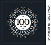100 years anniversary design... | Shutterstock .eps vector #651849604