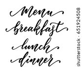 menu  breakfast  lunch and... | Shutterstock .eps vector #651924508