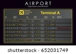 scoreboard airport with... | Shutterstock .eps vector #652031749
