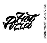 hot pizza. premium handmade... | Shutterstock .eps vector #652077658