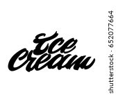 ice cream. premium handmade... | Shutterstock .eps vector #652077664