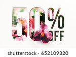 50  off discount promotion sale ... | Shutterstock . vector #652109320