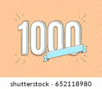 design with 1000 number and... | Shutterstock .eps vector #652118980