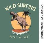 surfer tyrannosaur rides on... | Shutterstock .eps vector #652155064