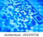 qr code  blue light science... | Shutterstock . vector #652194718