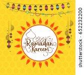 illustration of ramadan kareem... | Shutterstock .eps vector #652232200
