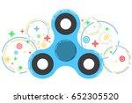 spinner. a modern anti stress... | Shutterstock .eps vector #652305520