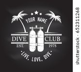scuba diving club. live  love ... | Shutterstock .eps vector #652311268