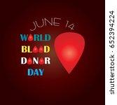 world blood donor day design | Shutterstock .eps vector #652394224