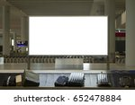 blank billboard or advertising... | Shutterstock . vector #652478884