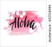 vector trendy hand lettering... | Shutterstock .eps vector #652518484