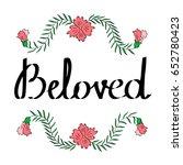 beloved hand written... | Shutterstock .eps vector #652780423