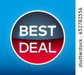 best deal circle sign icon. red ... | Shutterstock .eps vector #652782556