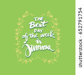 the best day of the week is... | Shutterstock .eps vector #652791754